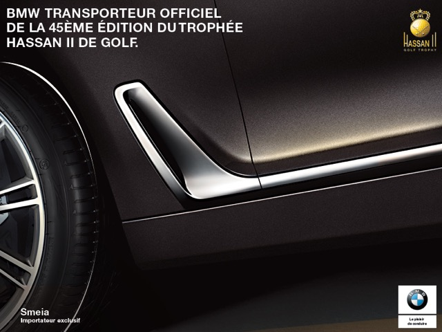 BMW TRANSPORTEUR OFFICIEL DE LA 45EME EDITION DU TROPHEE HASSAN II DE GOLF